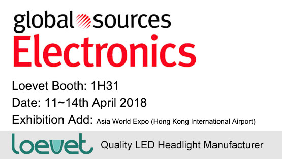 Loevet's LED headlight is attending Global Sources Consumer Electronics Fair on April, 2018